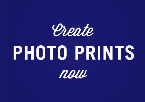 Create Photo Prints Now